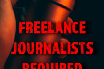 Freelance Journalists Required